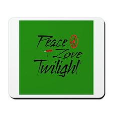 Peace, Love, Twilight Mousepad