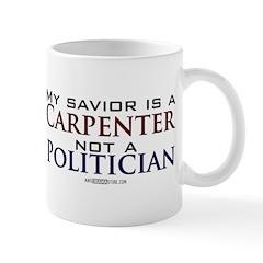...Not a Politician Mug