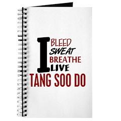 Bleed Sweat Breathe Tang Soo Do Journal