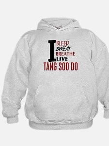 Bleed Sweat Breathe Tang Soo Do Hoodie