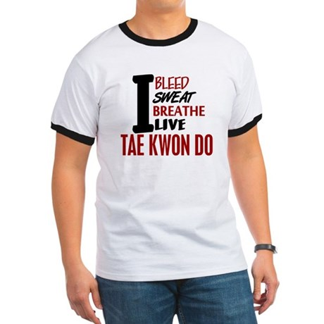 Bleed Sweat Breathe Tae Kwon Do Ringer T