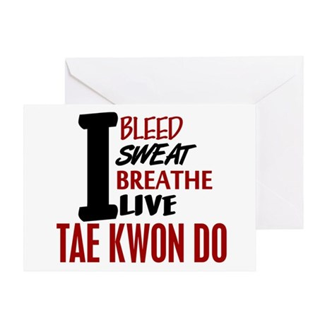 Bleed Sweat Breathe Tae Kwon Do Greeting Card