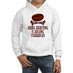 Home Roasting Hooded Sweatshirt
