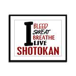 Bleed Sweat Breathe Shotokan Framed Panel Print