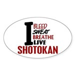 Bleed Sweat Breathe Shotokan Oval Sticker (50 pk)