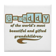 G-Daddy of Gifted Grandchildren Tile Coaster