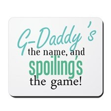 G-Daddy's the Name! Mousepad