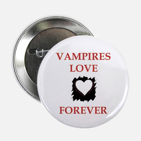 "Vampires Love Forever 2.25"" Button"