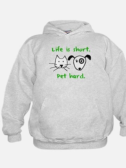Pet Hard (Pets) Hoodie