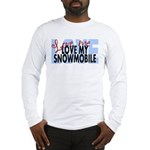 Love Me - Snowmobile Long Sleeve T-Shirt