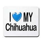 My Chihuahua Mousepad