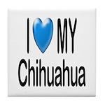 My Chihuahua Tile Coaster