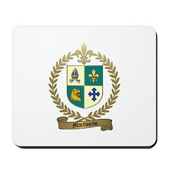MARTINEAU Family Mousepad