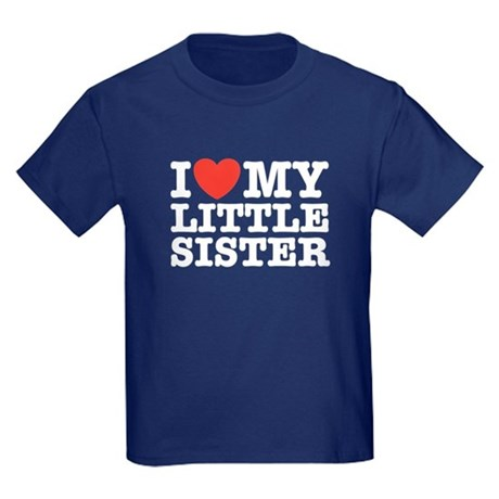 I Love My Little Sister Kids Dark T-Shirt