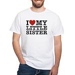 I Love My Little Sister White T-Shirt
