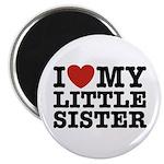 I Love My Little Sister Magnet