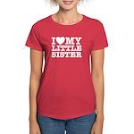I Love My Little Sister Women's Dark T-Shirt