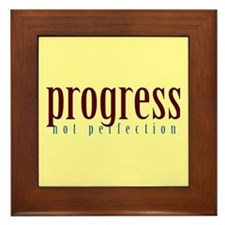 Progress, not perfection Framed Tile