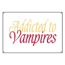 Addicted to Vampires Twilight Fan Banner