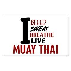 Bleed Sweat Breathe Muay Thai Rectangle Decal