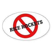 Anti Rice Rockets Oval Bumper Stickers