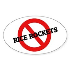 Anti Rice Rockets Oval Decal