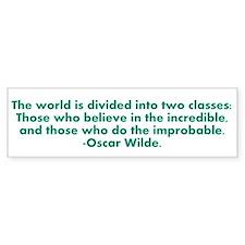 Oscar Wilde quote Bumper Bumper Sticker