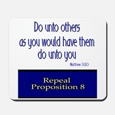 Repeal Prop 8 Mousepad