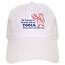 Don't be a Tool Baseball Cap