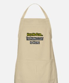 """No Fear...Pharmacologist"" BBQ Apron"