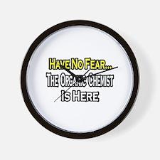 """No Fear...Organic Chemist"" Wall Clock"