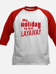 Holiday on Layaway Tee