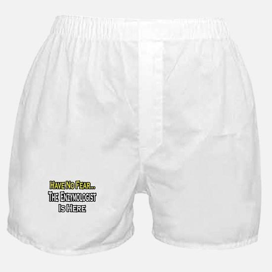"""No Fear...Enzymologist"" Boxer Shorts"