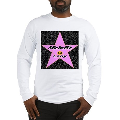 Michelle 1st Lady Long Sleeve T-Shirt