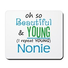 Beautiful and Young Nonie Mousepad