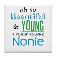 Beautiful and Young Nonie Tile Coaster