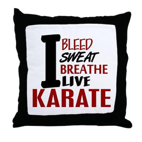 Bleed Sweat Breathe Karate Throw Pillow