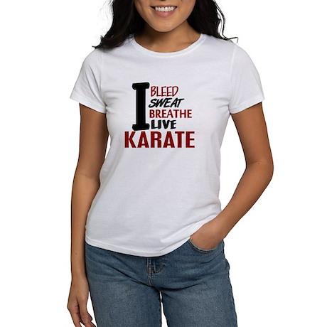 Bleed Sweat Breathe Karate Women's T-Shirt