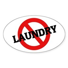 Anti Laundry Oval Decal