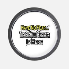 """""""No Fear, Chemical Engineer"""" Wall Clock"""