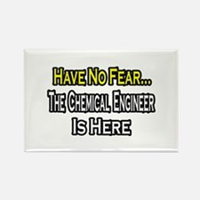 """""""No Fear, Chemical Engineer"""" Rectangle Magnet"""