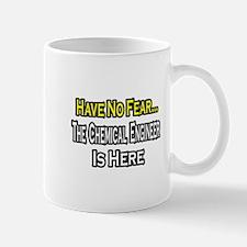 """No Fear, Chemical Engineer"" Mug"