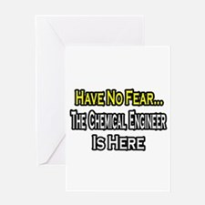 """""""No Fear, Chemical Engineer"""" Greeting Card"""