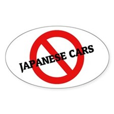 Anti Japanese Cars Oval Decal