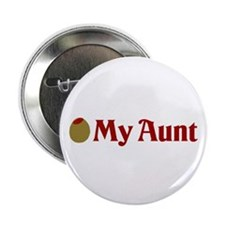 """Olive (I Love) My Aunt 2.25"""" Button"""