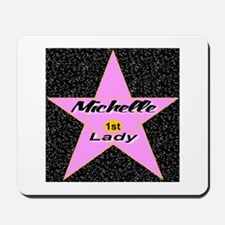 Michelle Obama 1st Lady Star Mousepad