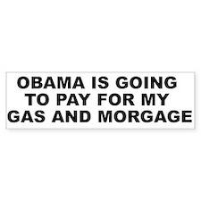 Obama Gas & Mortgage Bumper Bumper Sticker