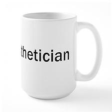 Large Esthetician Mug