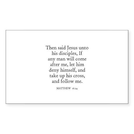MATTHEW 16:24 Rectangle Sticker