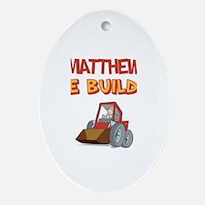 Matthew the Builder Oval Ornament